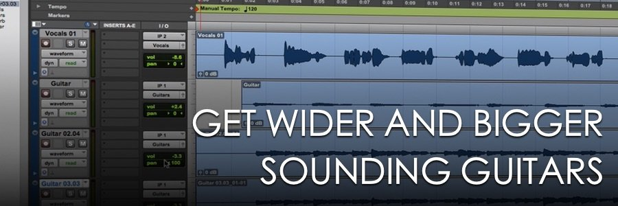 Get Wider and Bigger Guitar Tracks with Doubling